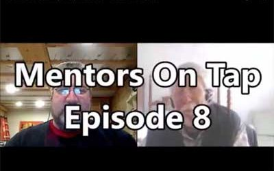 Mentors On Tap – Episode 8