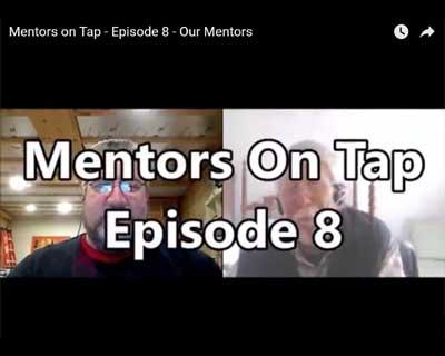 Mentors On Tap - Episode 8